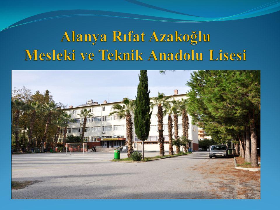 Alanya Rıfat Azakoğlu Mesleki ve Teknik Anadolu Lisesi