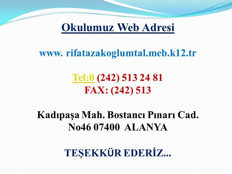Kadıpaşa Mah. Bostancı Pınarı Cad. No46 07400 ALANYA