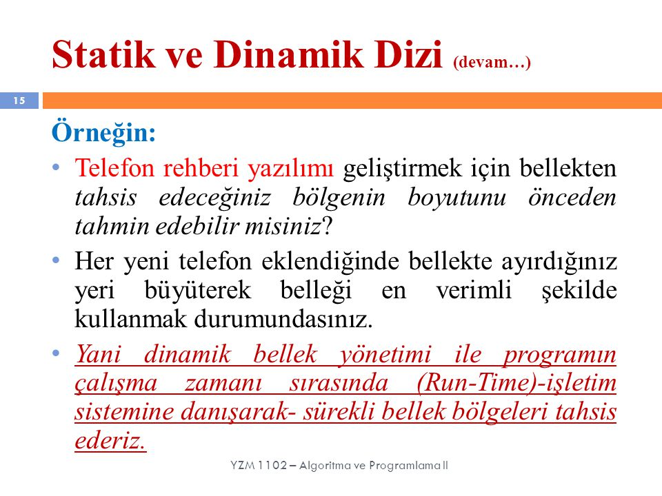 Statik ve Dinamik Dizi (devam…)