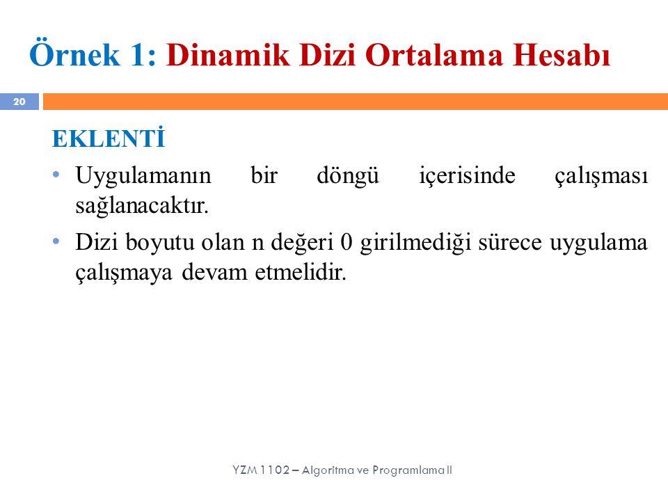 Örnek 1: Dinamik Dizi Ortalama Hesabı