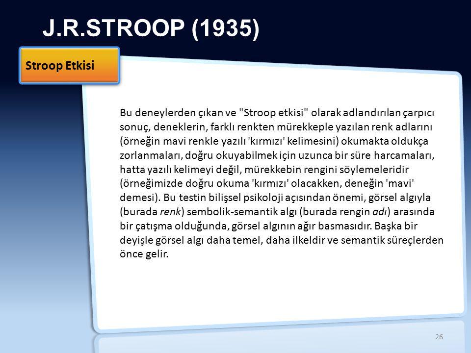 J.R.STROOP (1935) Stroop Etkisi