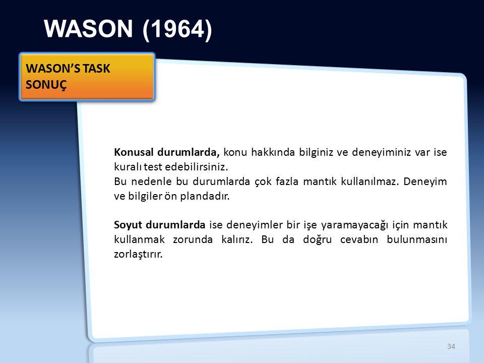 WASON (1964) WASON'S TASK SONUÇ İİ