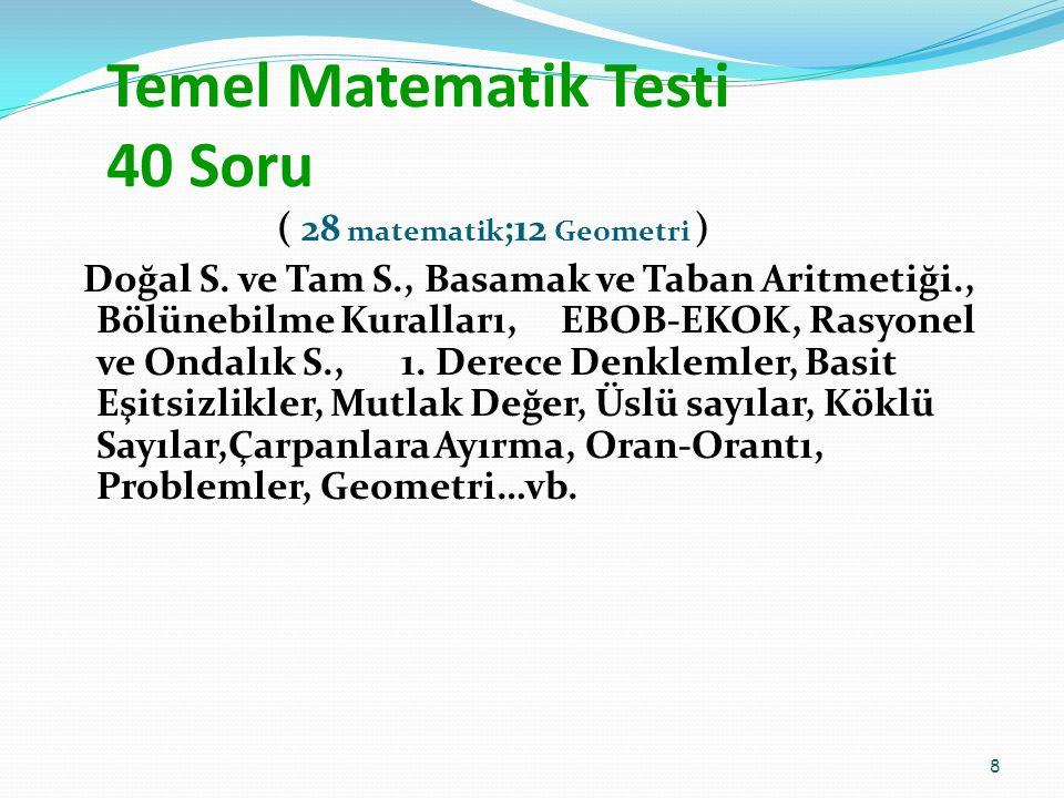 Temel Matematik Testi 40 Soru