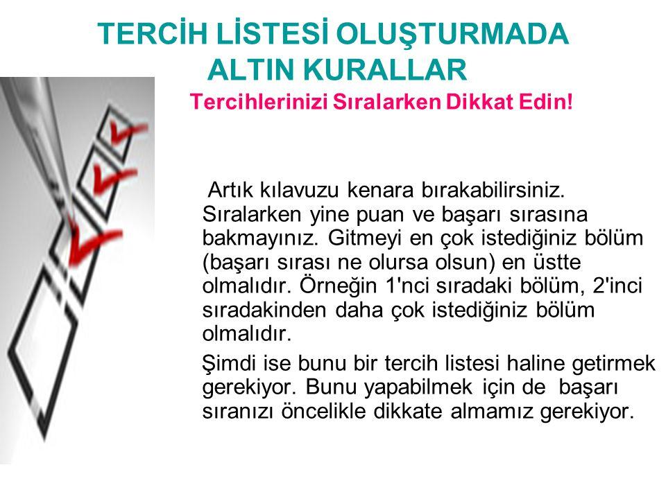 TERCİH LİSTESİ OLUŞTURMADA ALTIN KURALLAR