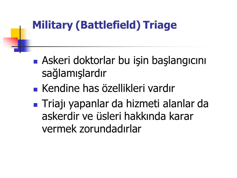Military (Battlefield) Triage