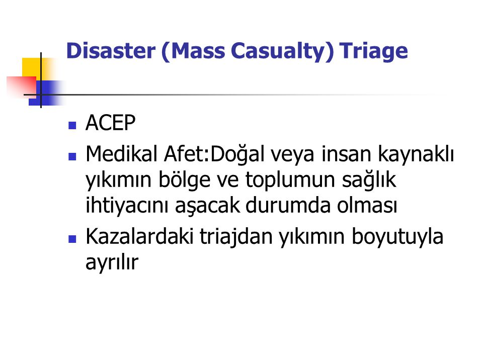 Disaster (Mass Casualty) Triage