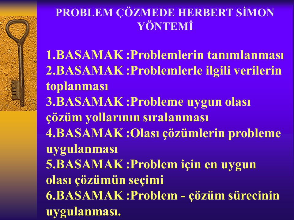 PROBLEM ÇÖZMEDE HERBERT SİMON YÖNTEMİ
