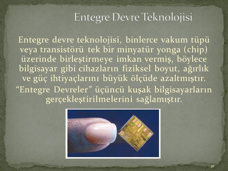 Entegre Devre Teknolojisi