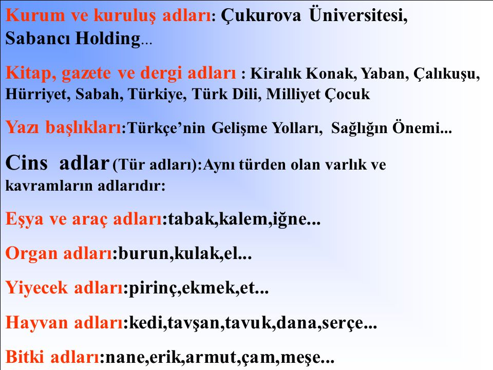 Kurum ve kuruluş adları: Çukurova Üniversitesi, Sabancı Holding...