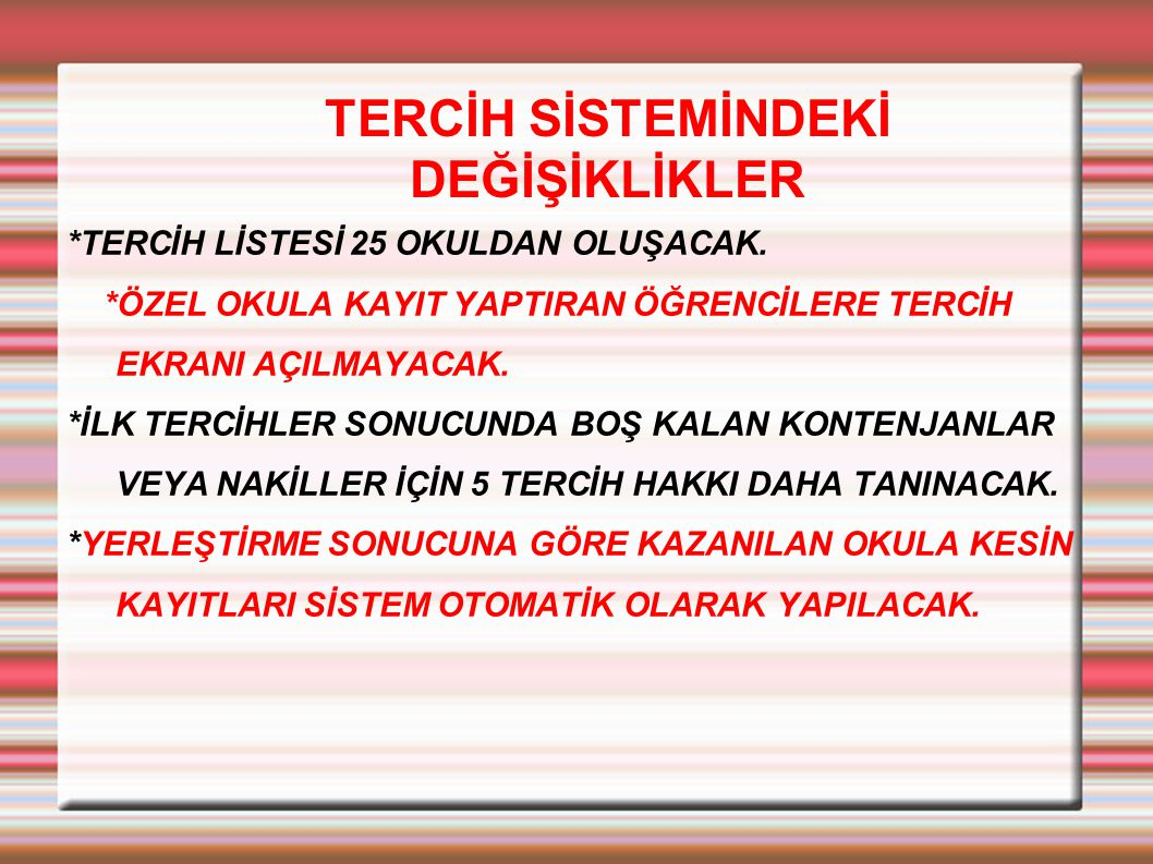 TERCİH SİSTEMİNDEKİ DEĞİŞİKLİKLER