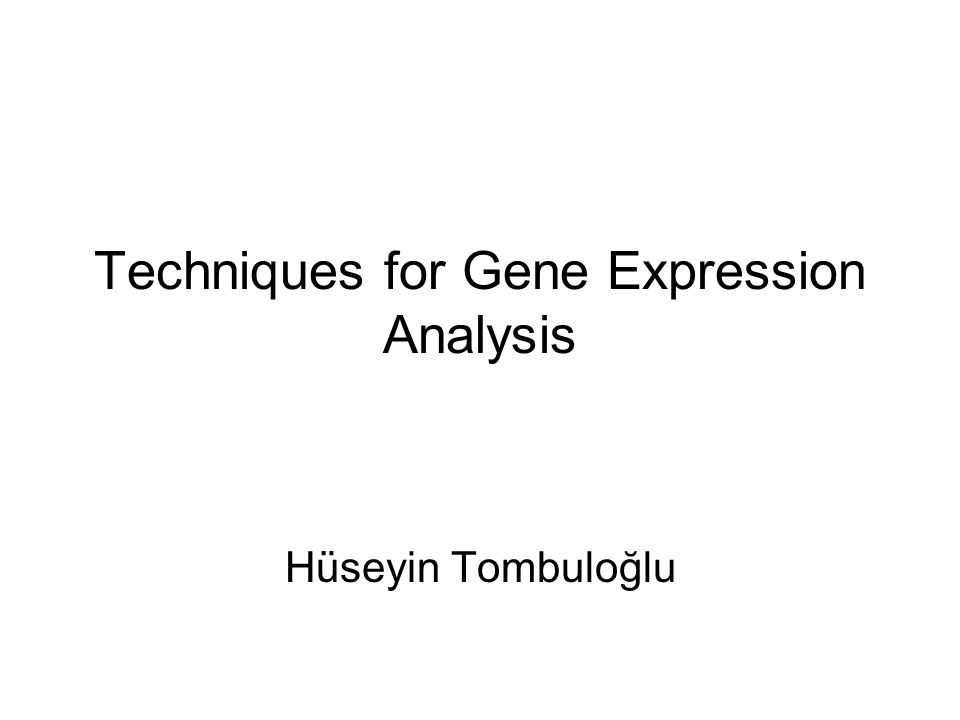 Techniques for Gene Expression Analysis