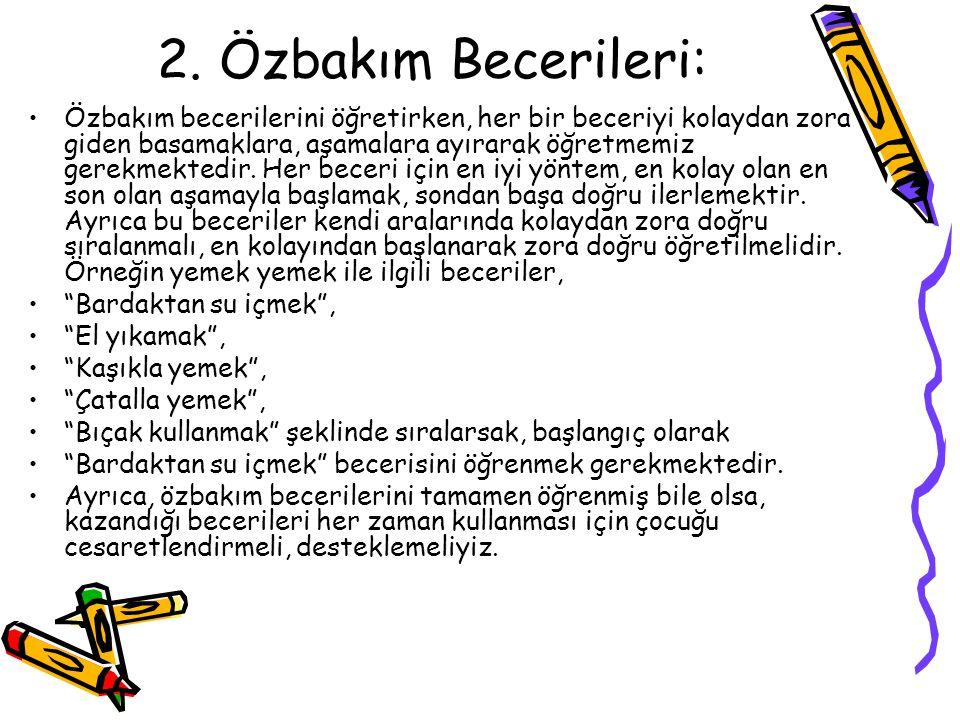 2. Özbakım Becerileri: