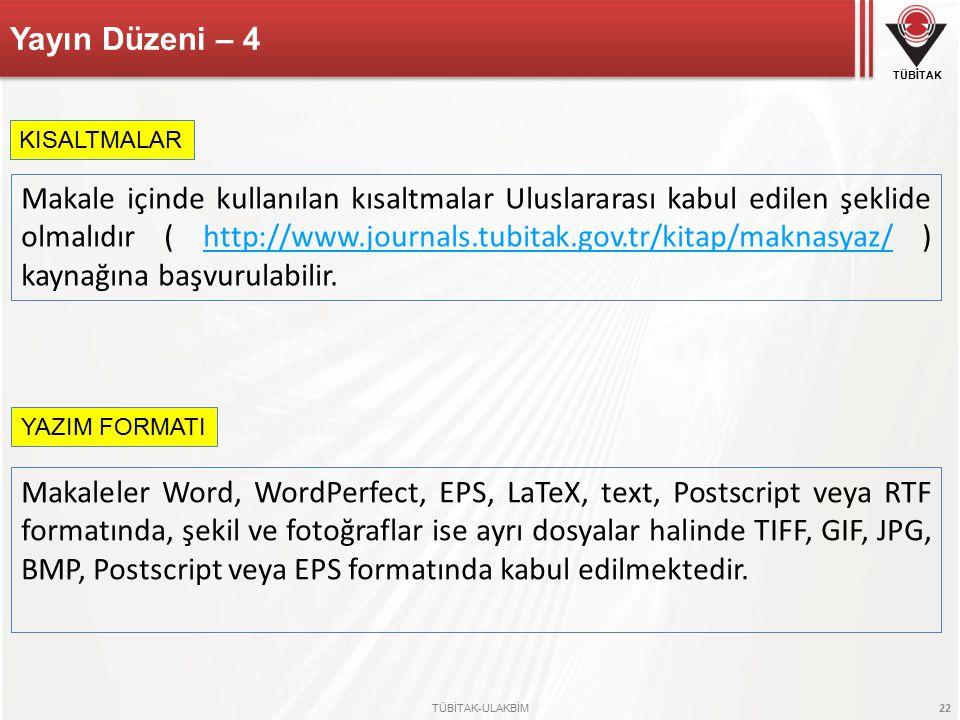 Yayın Düzeni – 4 KISALTMALAR.