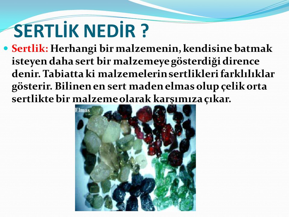 SERTLİK NEDİR