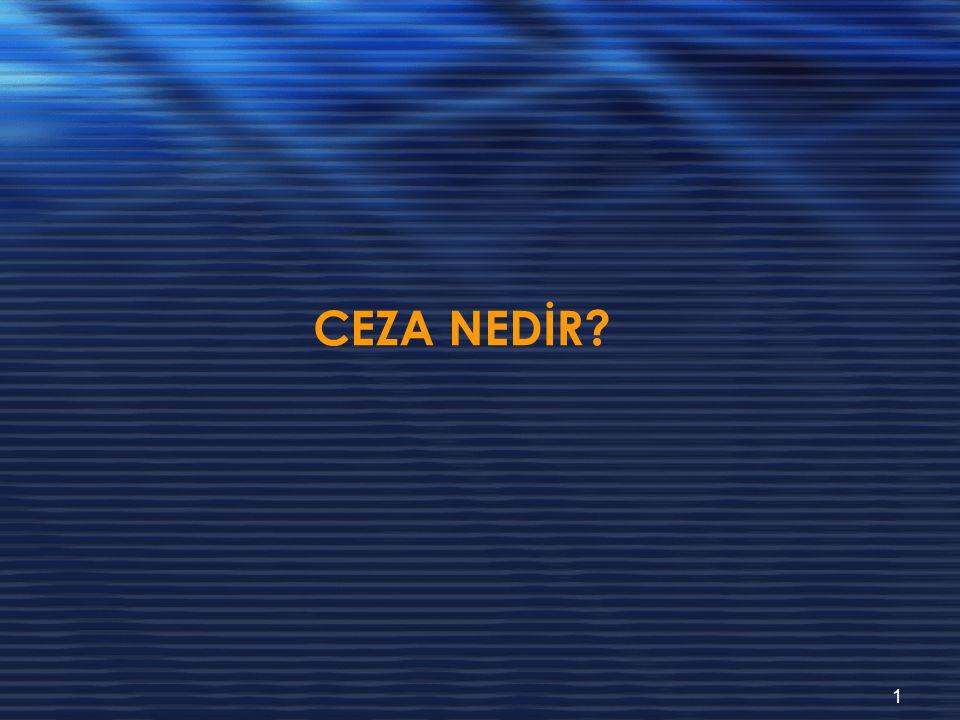 CEZA NEDİR