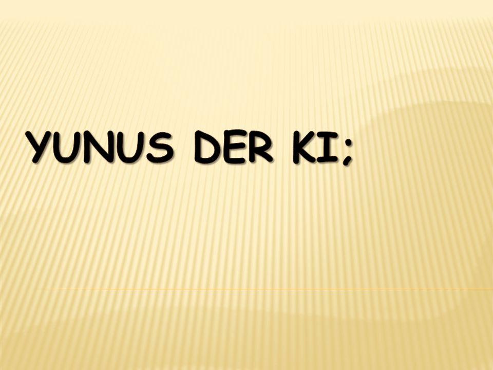 yunus der ki;
