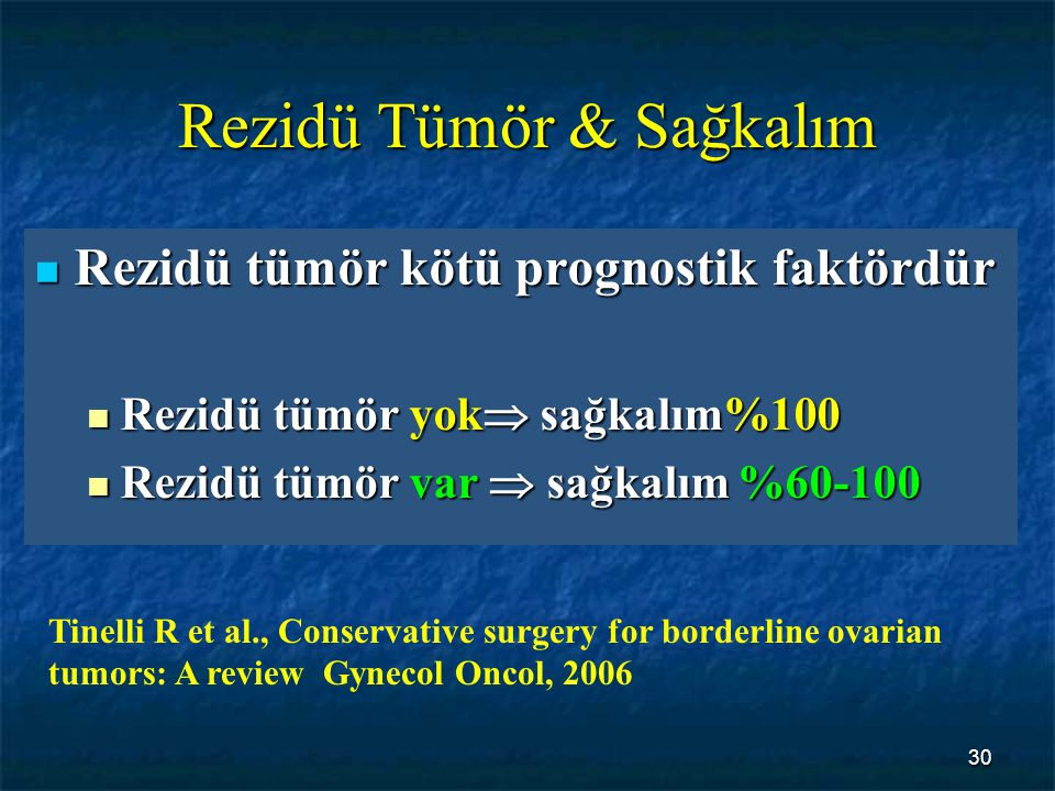 Rezidü Tümör & Sağkalım