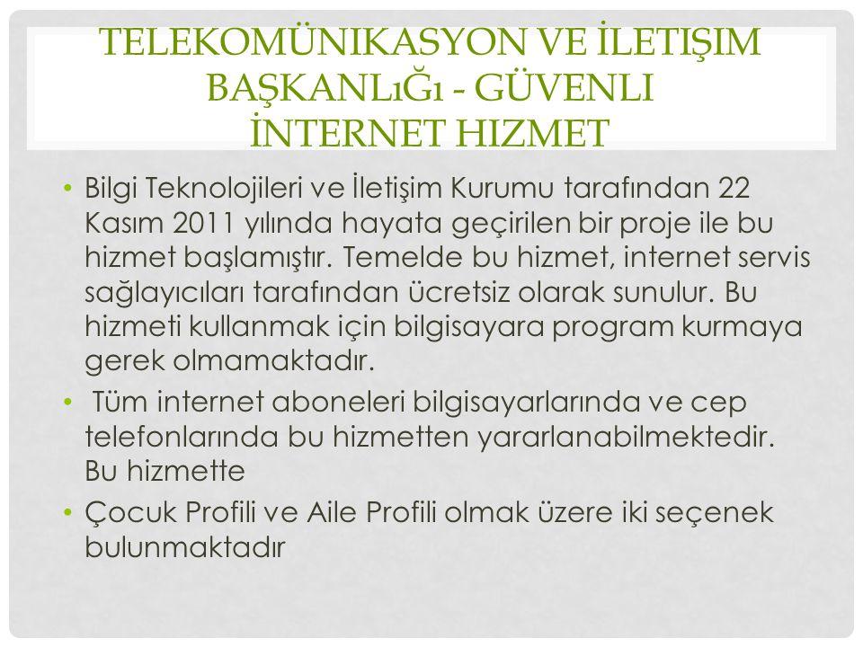 Telekomünikasyon ve İletişim Başkanlığı - Güvenli İnternet Hizmet