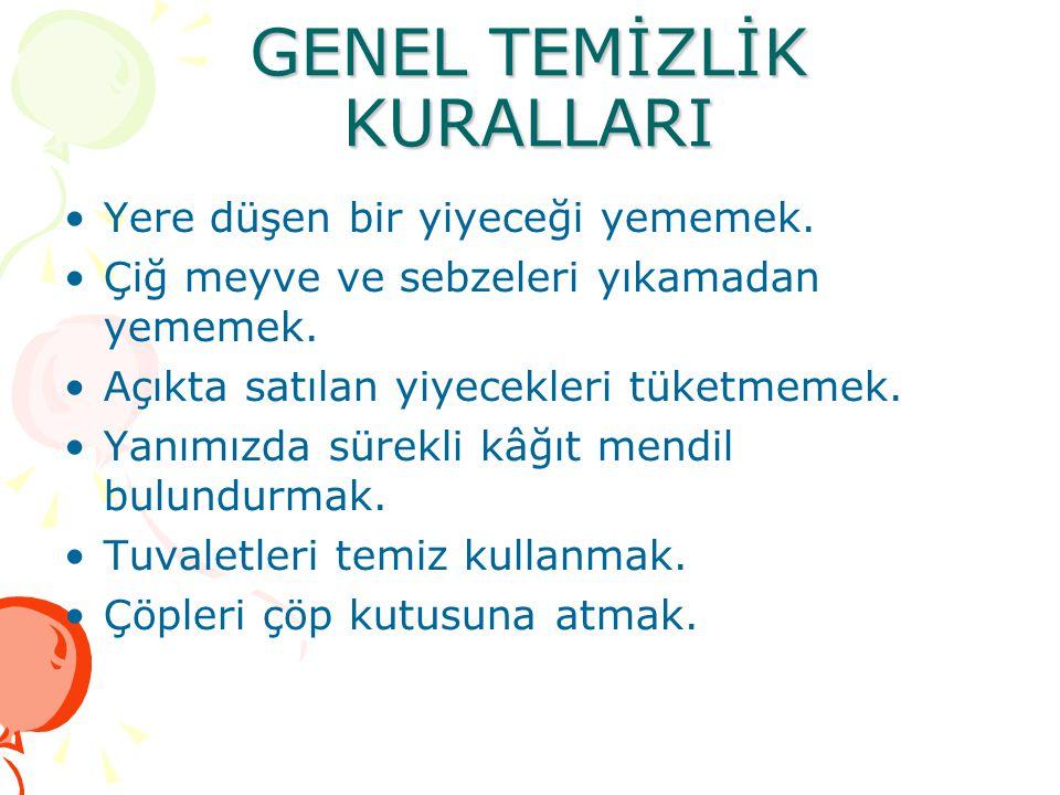 GENEL TEMİZLİK KURALLARI