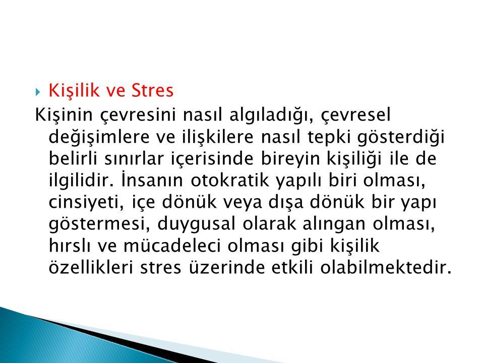 Kişilik ve Stres
