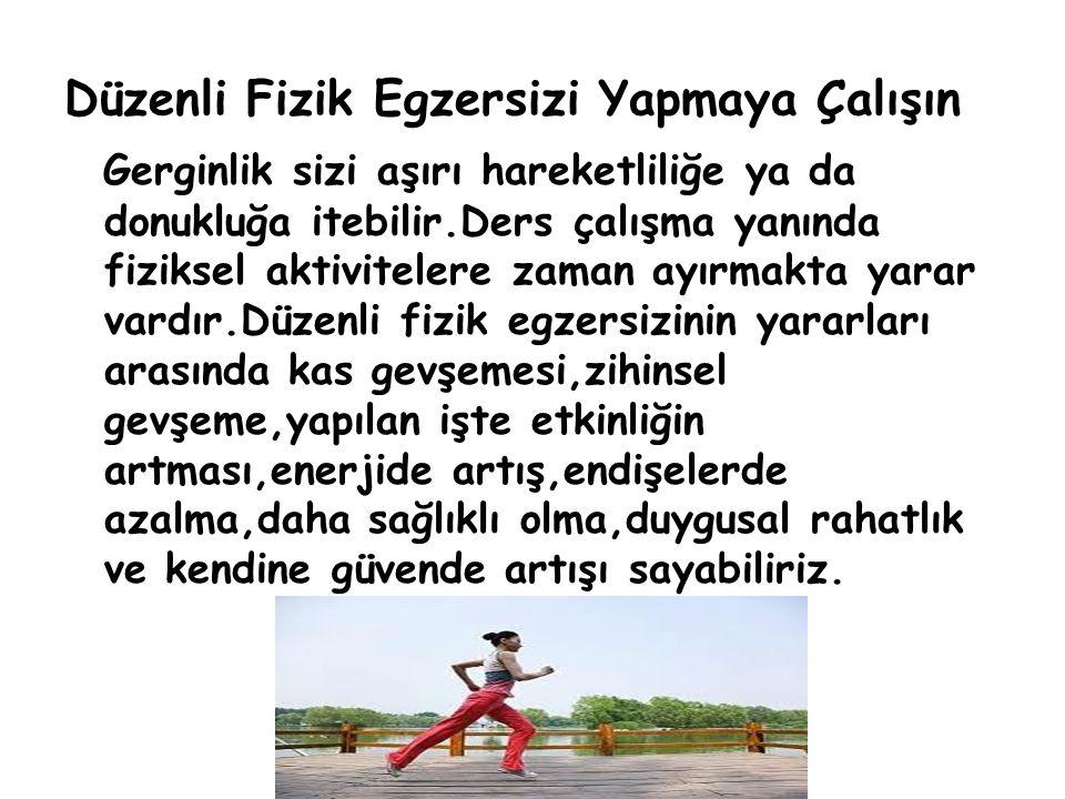 Düzenli Fizik Egzersizi Yapmaya Çalışın