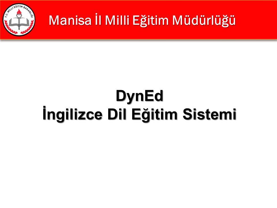 Manisa İl Milli Eğitim Müdürlüğü DynEd İngilizce Dil Eğitim Sistemi