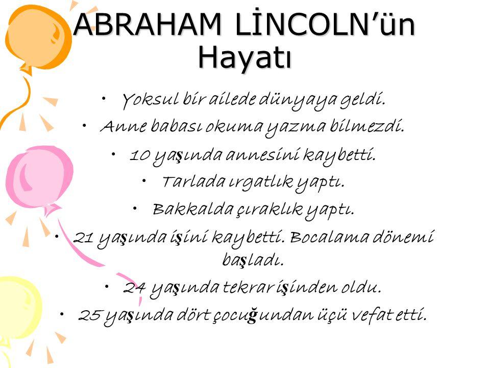 ABRAHAM LİNCOLN'ün Hayatı