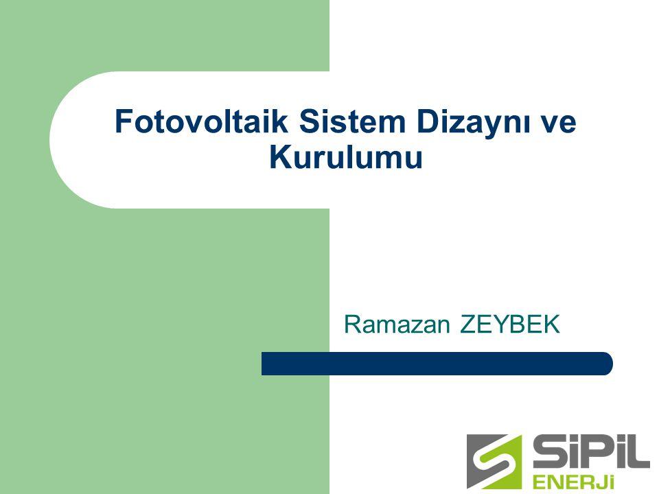 Fotovoltaik Sistem Dizaynı ve Kurulumu