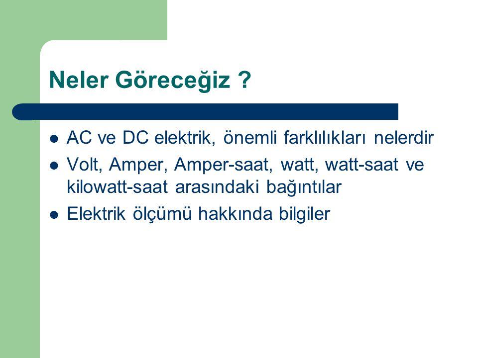 Neler Göreceğiz AC ve DC elektrik, önemli farklılıkları nelerdir