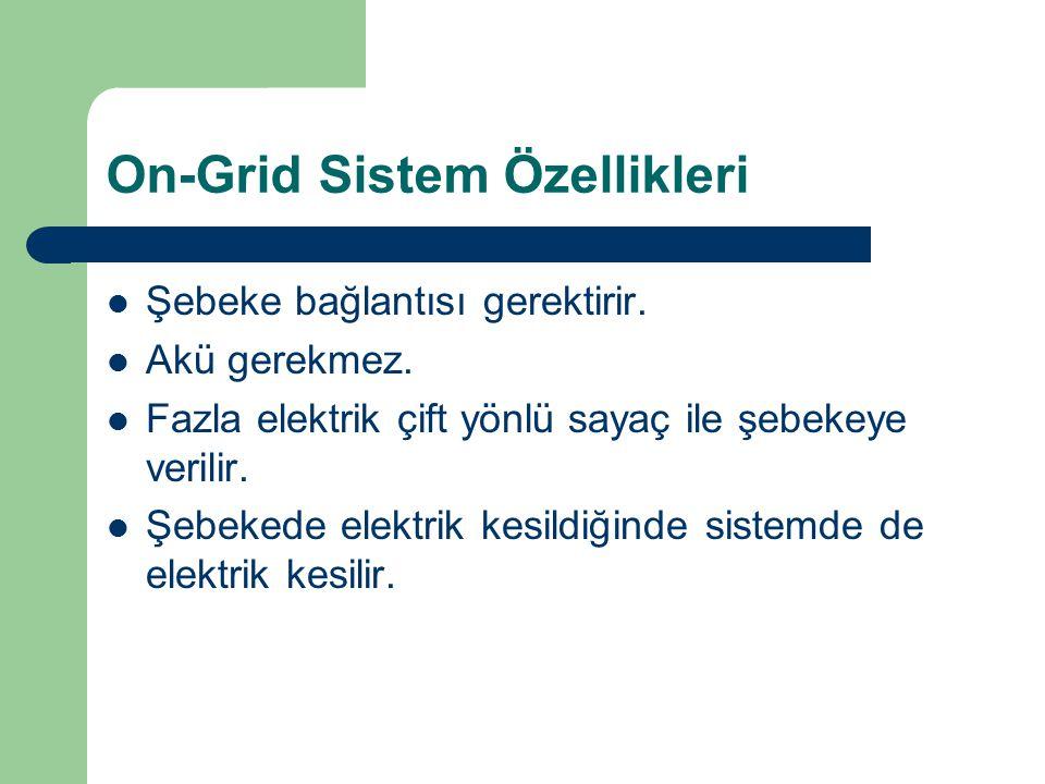 On-Grid Sistem Özellikleri