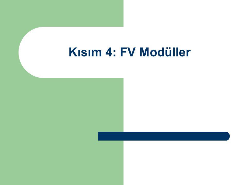 Kısım 4: FV Modüller