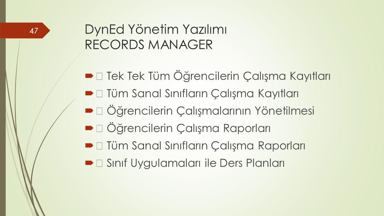 DynEd Yönetim Yazılımı RECORDS MANAGER