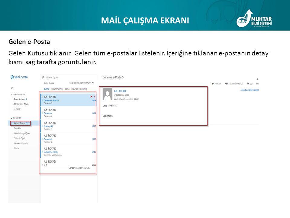 MAİL ÇALIŞMA EKRANI Gelen e-Posta