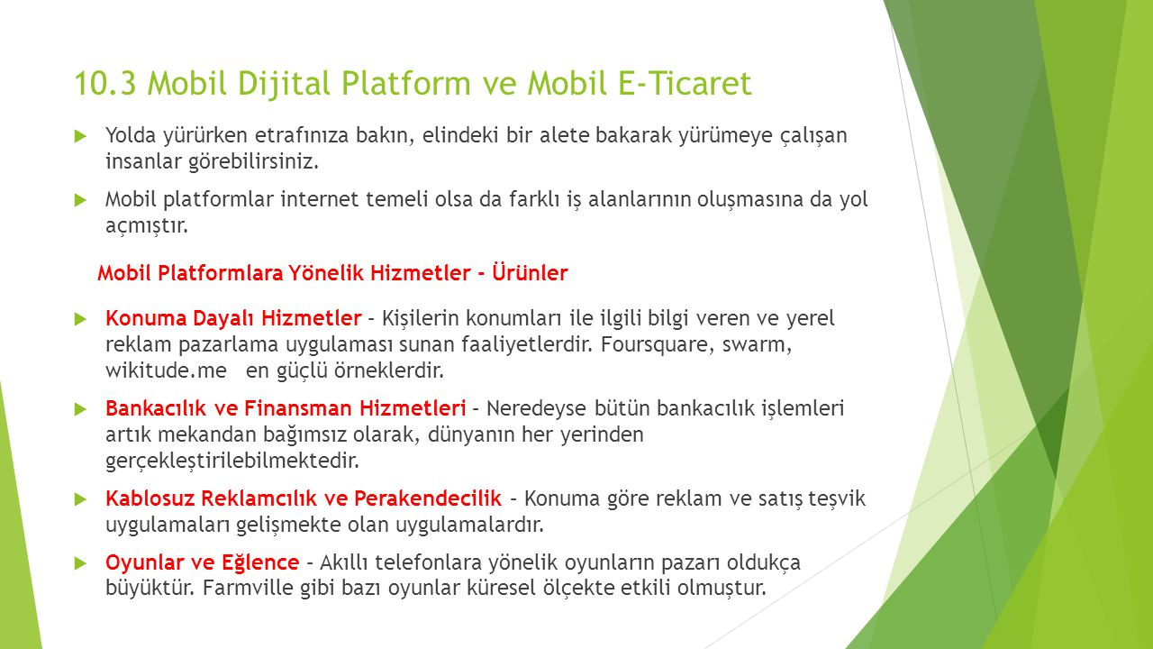 10.3 Mobil Dijital Platform ve Mobil E-Ticaret