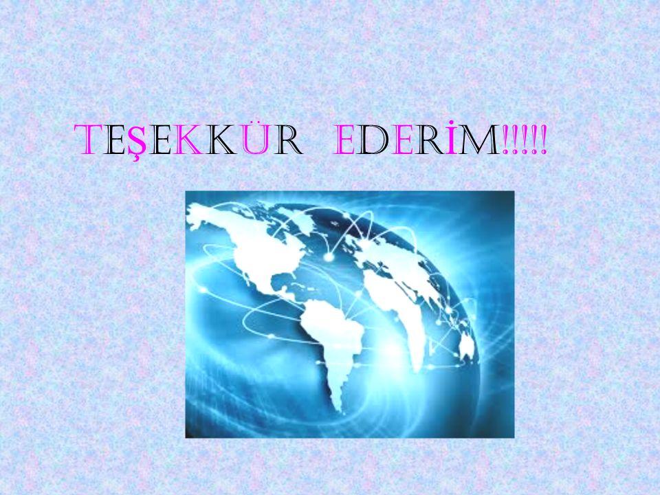 TEŞEKKÜR EDERİM!!!!!