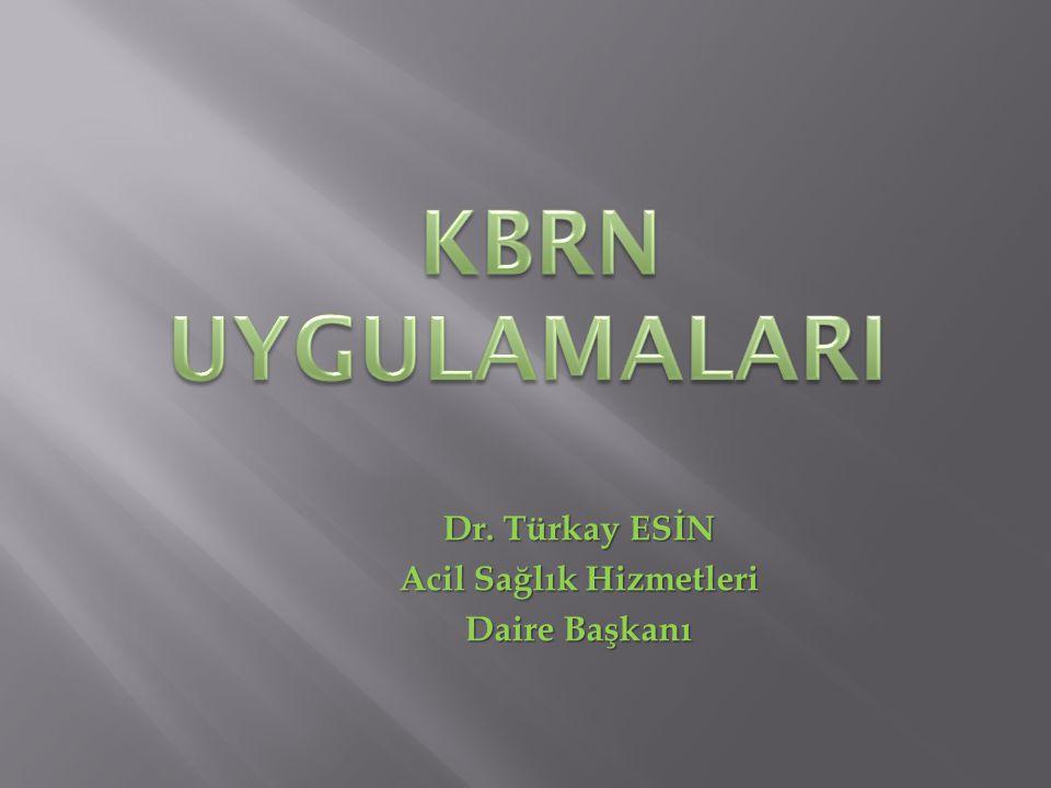 Dr. Türkay ESİN Acil Sağlık Hizmetleri Daire Başkanı