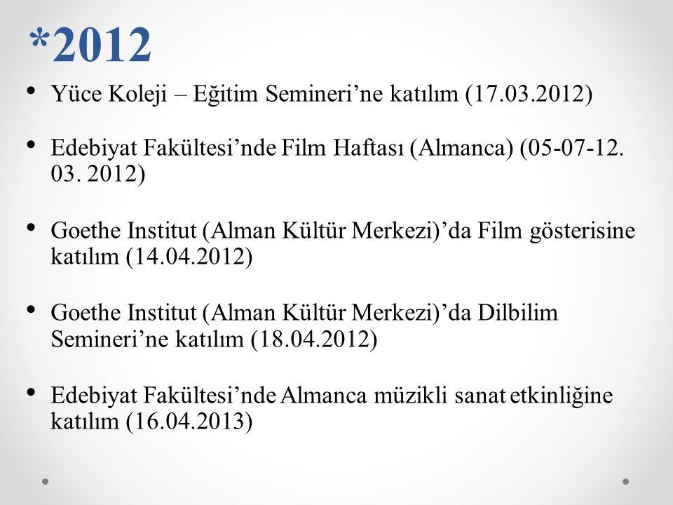 *2012 Yüce Koleji – Eğitim Semineri'ne katılım (17.03.2012)