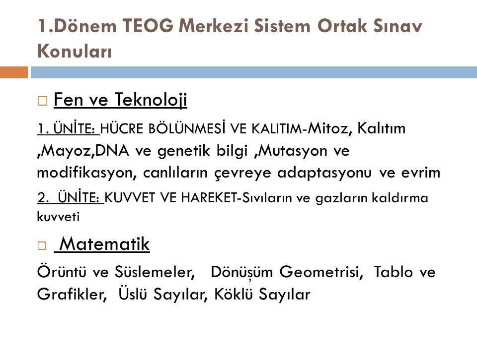 1.Dönem TEOG Merkezi Sistem Ortak Sınav Konuları