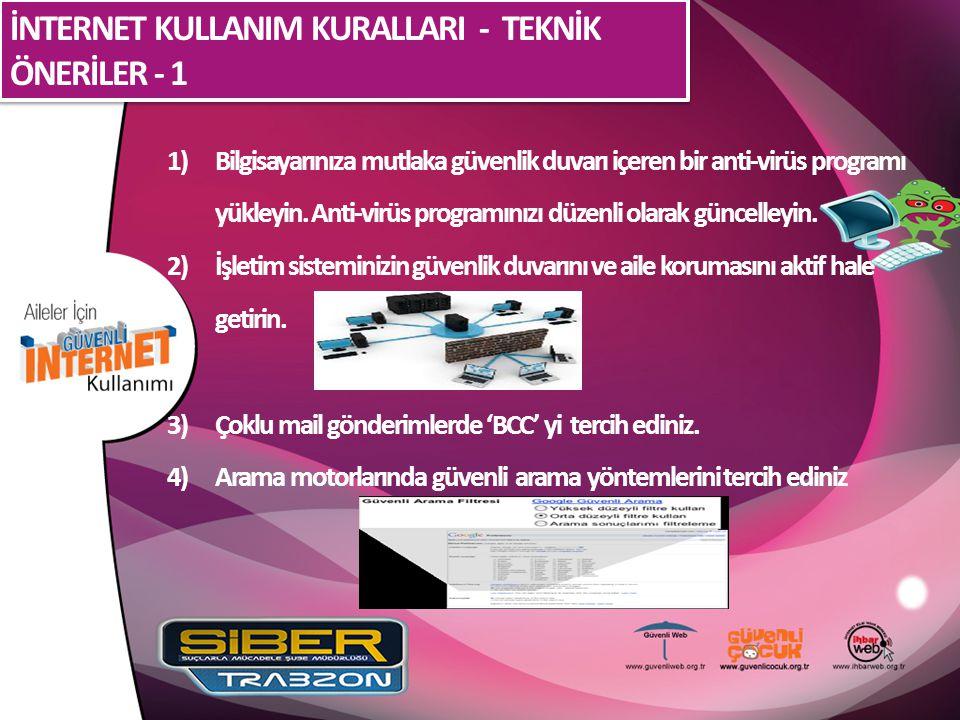 İNTERNET KULLANIM KURALLARI - TEKNİK ÖNERİLER - 1