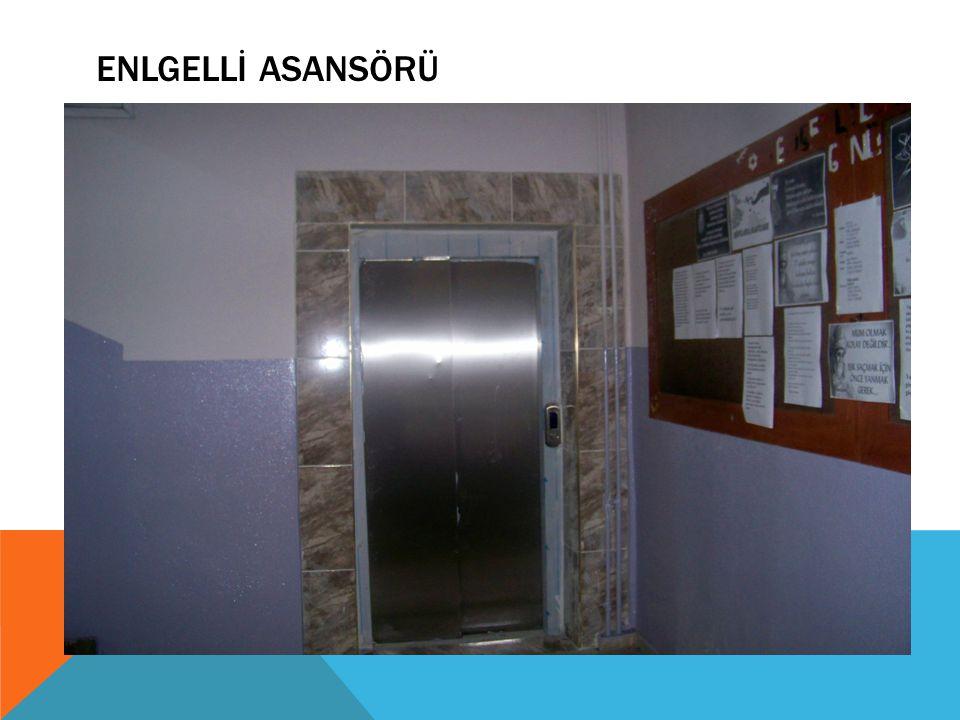 ENLGELLİ ASANSÖRÜ