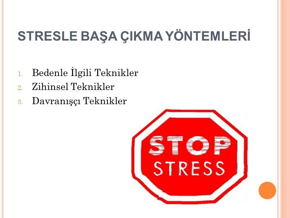 STRESLE BAŞA ÇIKMA YÖNTEMLERİ