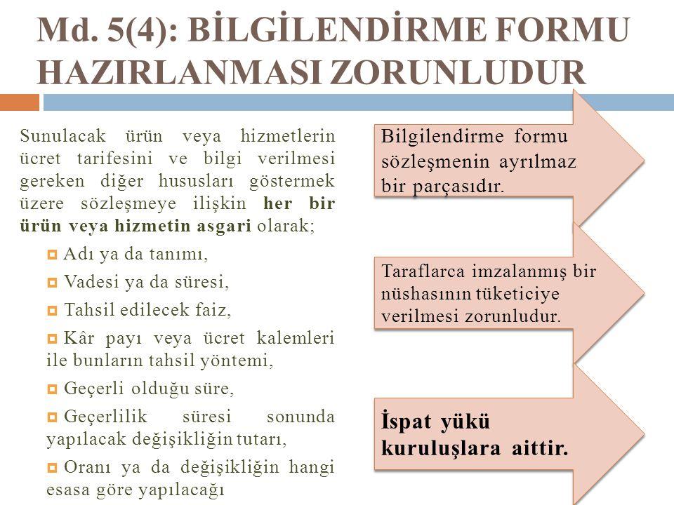 Md. 5(4): BİLGİLENDİRME FORMU HAZIRLANMASI ZORUNLUDUR