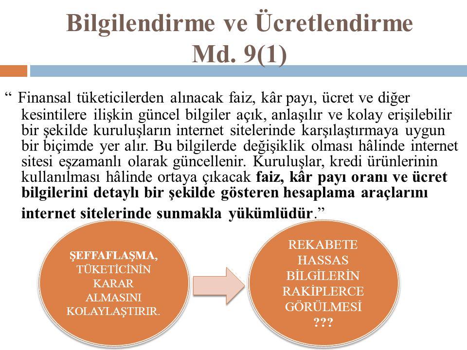 Bilgilendirme ve Ücretlendirme Md. 9(1)