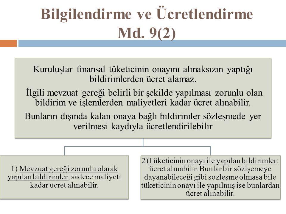 Bilgilendirme ve Ücretlendirme Md. 9(2)