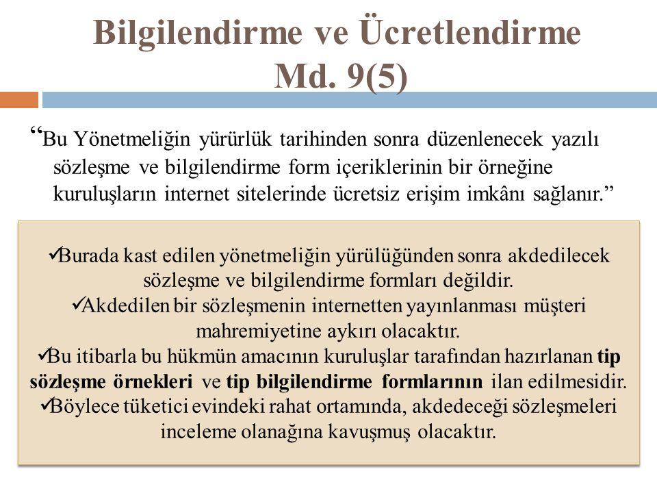 Bilgilendirme ve Ücretlendirme Md. 9(5)