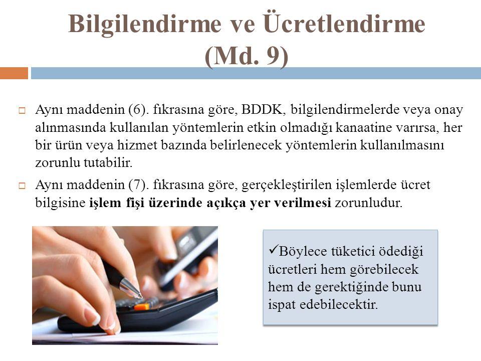 Bilgilendirme ve Ücretlendirme (Md. 9)