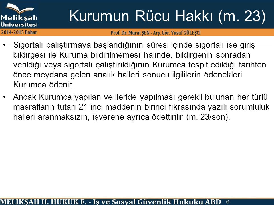 Kurumun Rücu Hakkı (m. 23)