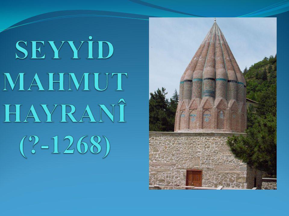 SEYYİD MAHMUT HAYRANÎ ( -1268)