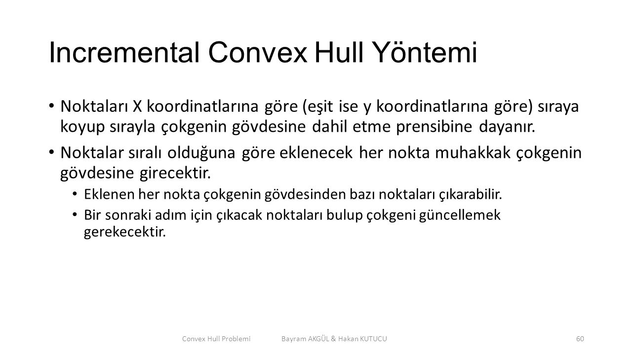 Incremental Convex Hull Yöntemi