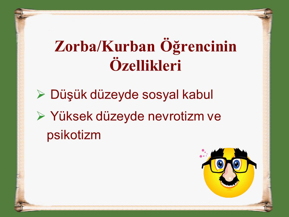 Zorba/Kurban Öğrencinin Özellikleri